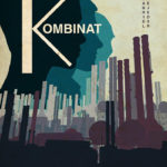 Urban Distribution acquires Swiss documentary KOMBINAT for the theatrical release