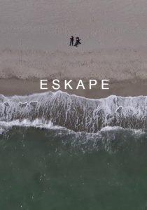 ESKAPE (2021)